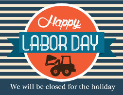 Closed Labor Day | Olsen's Grain and Feed